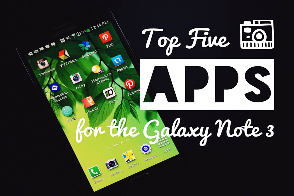 Top 5 Photography Apps for the Galaxy Note 3